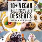 10 Great Vegan Valentine's Day Desserts