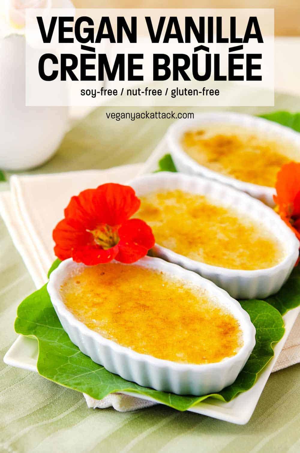 Three dishes of Vegan Vanilla Crème Brûlée on nasturtium leaves with flowers