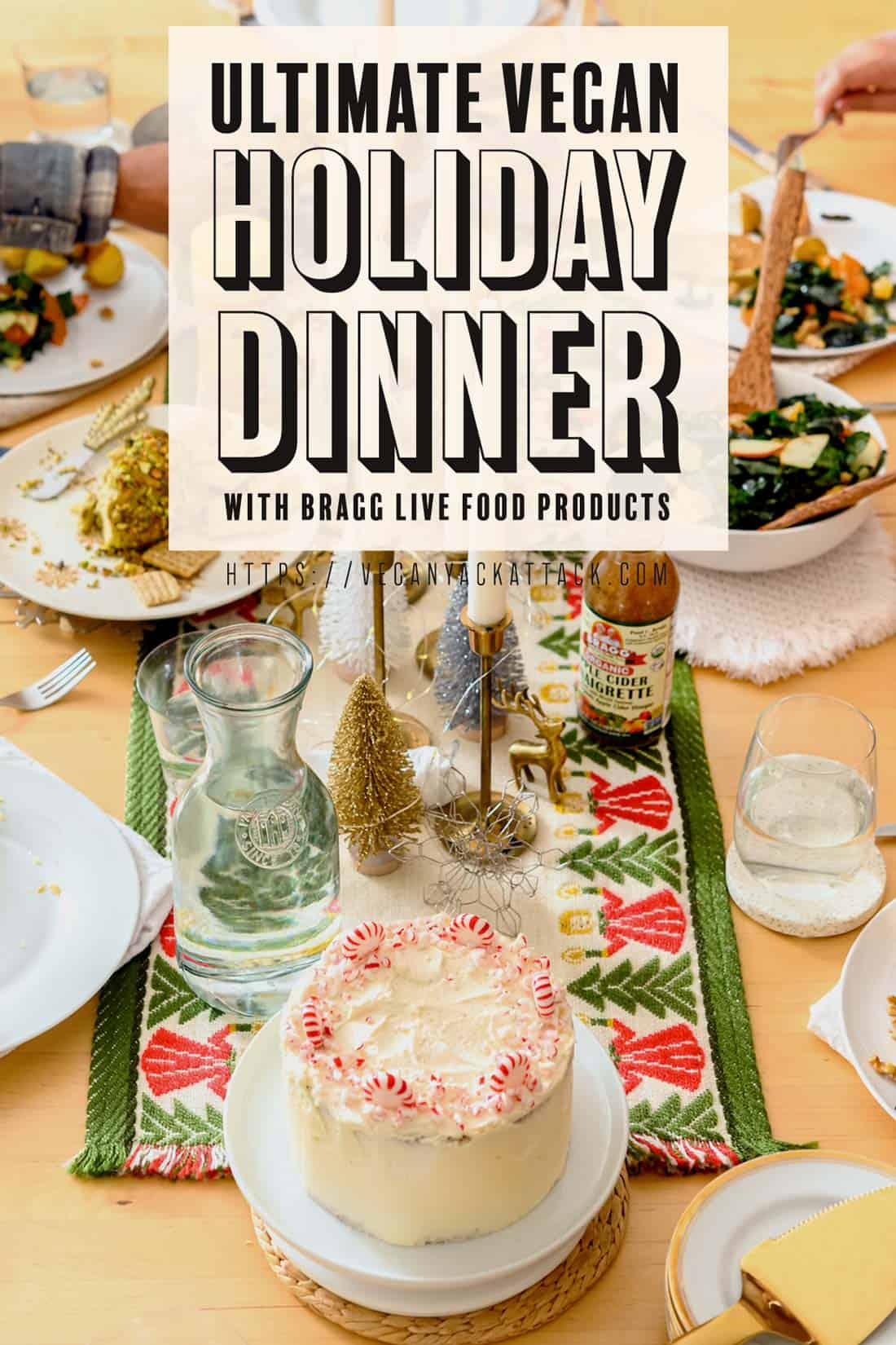 "Holiday dinner spread with table runner and dishes, text overlay reads ""Ultimate Vegan Holiday Dinner with Bragg Live Food Products"""